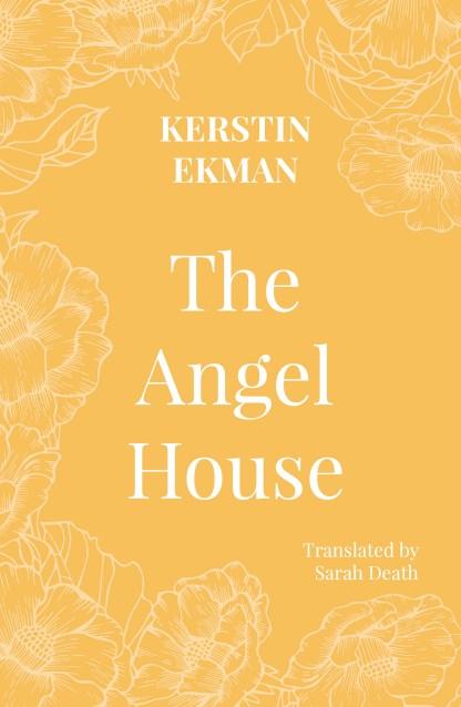 The Angel House