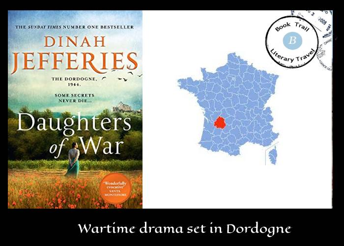Daughters of War set in Dordogne By Dinah Jefferies